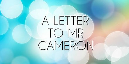 A Letter to Mr Cameron