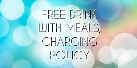 Free drink with meals, charging policy