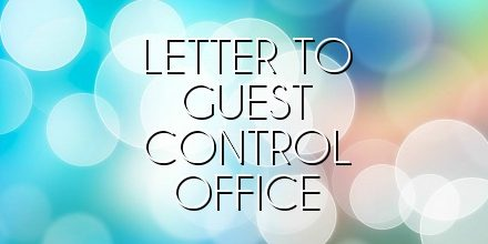 Letter to Guest Control Office